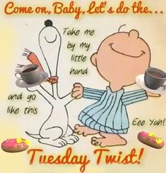 Happy Tuesday Morning, Happy Tuesday Quotes, Tuesday Humor, Good Morning Happy, Good Morning Greetings, Happy Weekend, Good Morning Snoopy, Good Morning God Quotes, Good Morning Beautiful Quotes
