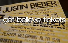 I wish justin would give me the tickets and I just want somebody to say to me here are two tickets for the first front row and for Allison to ask me to be the one less lonely girl. :') I'm gunna keep dreaming :) :) :) <3