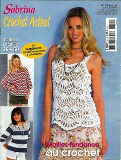 Всё обо всём: Сабрина Knitting Magazine, Crochet Magazine, Crochet Books, Knit Crochet, Knitting Patterns, Crochet Patterns, E 38, Knit Fashion, Crochet Clothes