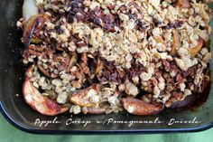 Vegan + Gluten Free: Apple Crisp w/ Pomegranate Drizzle appl crisp ...