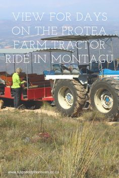 Views for days on the Protea Farm Tractor Ride in the Koo Valley just outside the town of Montagu. Enjoy Lisa's Potjiekos lunch afterwards for authentic. Visit South Africa, Table Mountain, Bucket List Destinations, Sea Level, Outdoor Adventures, Places To See, Tractors, Cape, Road Trip
