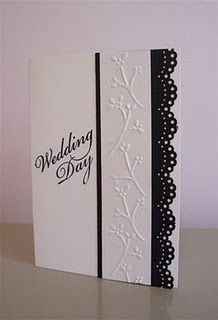 Gorgeous B W Wedding Card. I have all of these punches and embossing folders! I see a CASE coming. Wedding Cards Handmade, Greeting Cards Handmade, Pretty Cards, Love Cards, Wedding Shower Cards, Card Wedding, Wedding Invitation, Diy Wedding, Wedding Cakes