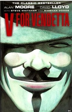 V for Vendetta, by Alan Moore, a graphic novel published in 1988; first published as a comic series in 1982 and later a movie; the Guy Fawkes mask is 'an emblem for [the] one-man-against-a-fascist-state lead character'. (bbc.co.uk)