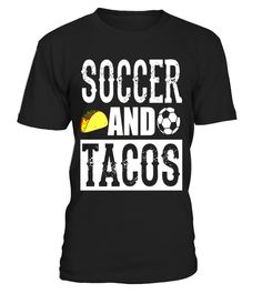 "# Soccer and Tacos Funny Taco T-Shirt .  Special Offer, not available in shops      Comes in a variety of styles and colours      Buy yours now before it is too late!      Secured payment via Visa / Mastercard / Amex / PayPal      How to place an order            Choose the model from the drop-down menu      Click on ""Buy it now""      Choose the size and the quantity      Add your delivery address and bank details      And that's it!      Tags: Perfect for anyone who loves Soccer and eating…"