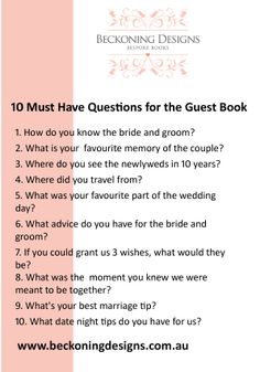10 Must have #guestbook questions to include. #weddings, #brides For more ideas and inspiration head to www.beckoningdesigns.com.au