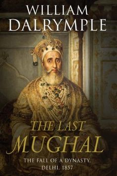 Fall of the mughal empire book