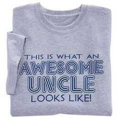 9ab2f73147 Awesome Uncle T Shirt - Gifts & Accessories at Catalog Favorites Gift  Finder, New Shop