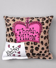 TOOTH FAIRY PILLOWS! We are still along time away but they are so cute!    Take a look at this Cheetah Crown Personalized Tooth Pillow by Bunnies and Bows on #zulily today!