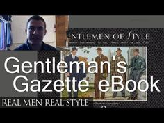 Gentleman Of Style - New eBook over at Gentleman's Gazette - Review & Thoughts