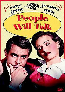 People Will Talk (1951) is a romantic comedy/drama directed by Joseph L. Mankiewicz and produced by Darryl F. Zanuck from a screenplay by Mankiewicz. Released by Twentieth Century Fox, the film stars Cary Grant and Jeanne Crain, with supporting performances by Hume Cronyn, Finlay Currie, Walter Slezak, and Sidney Blackmer.