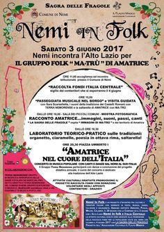 NEMI in Folk, Sabato 3 giugno 2017 - Nemi Incontra l'Alto Lazio per il Gruppo Folk Ma-Trù di Amatrice