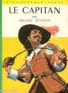 Le Capitan par Michel Zevaco (écrivain).