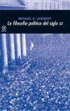 La filosofía política del siglo XX / Michael H. Lessnoff. Ver en el catálogo: http://cisne.sim.ucm.es/record=b2689195~S6*spi