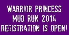 Warrior Princess Mud Run 2014!! Registration Now Open!! 10/4/14 Mosquito Hill in New London, WI