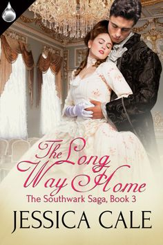 Blurb The Long Way Home , Book 3 in The Southwark Saga by historical romance author, Jessica Cale is a magical, adult fairy tale that w. Historical Romance Authors, Historical Fiction, Romance Novels, Long Way Home, Costume Dress, Book Review, The Past, Flower Girl Dresses, Glamour