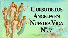 CURSO DE LOS ANGELES EN NUESTRA VIDA NUMERO  7.