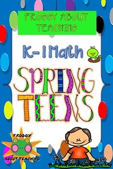 Math Spring Teens by Froggy About Teaching Hello Teacher, Kindergarten Blogs, Student Numbers, Spelling Activities, Math Workshop, K 1, Literacy Skills, Teacher Organization, Elementary Math