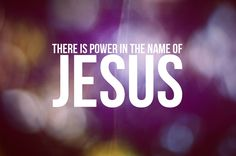 "The ""Name of Jesus"" is the only ""Name"" given to God's Son, that can save a man from being destroyed on the Day of Judgment. And instead receive eternal life( John 3:16-17, Acts 4:10-12, Matthew 25:31-46, 2 Timothy 4:1)"