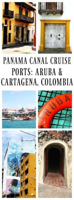 PANAMA CANAL CRUISE PORTS: ARUBA & CARTAGENA, COLOMBIA A Dash of Sanity