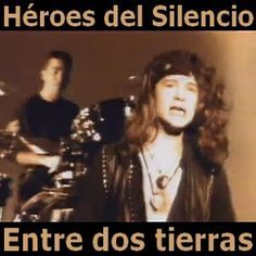 Acordes D Canciones: Heroes del Silencio - Entre dos tierras