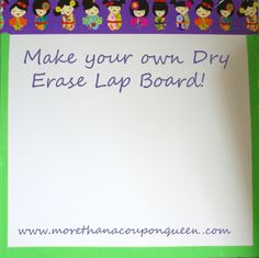 More Than A Coupon Queen : Make Your Own Dry Erase Lap Board and much more!