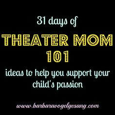 """I added """"Theater Mom 101 - """" to an #inlinkz linkup!http://barbaravogelgesang.com/31-days-theater-mom-101/"""