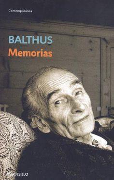 Memorias / Balthus ; edición de Alain Vircondelet ; traducción de Juan Vivanco