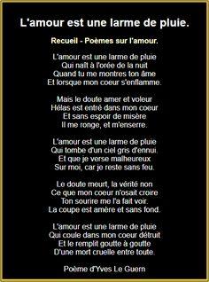 L'amour est une larme de pluie French Love Poems, Love Heart Gif, Positivity, Writing, Words, Quotes, Sandro, Attitude, Geek