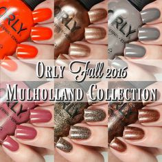 ORLY Fall 2016 Mulholland Collection | Cosmetic Sanctuary