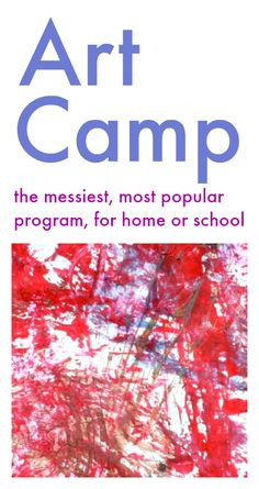 The messiest, most popular program for Art Camp, for home or school :: kids art projects