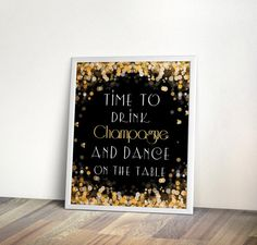 Time to drink champagne 5x7 8x10 New Year Instant by PrintableHome, $5.00