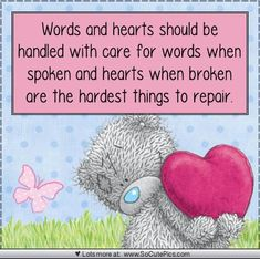 Tatty Teddy - Words and hearts Teddy Bear Quotes, Hug Quotes, Wisdom Quotes, Qoutes, Life Quotes, Teddy Bear Pictures, Bear Pics, Blue Nose Friends, Love Bear