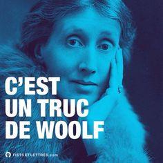 """Fists et lettres. ENFIN, un """"hommage"""" à Virginia Woolf."""