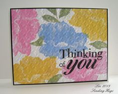 handmade card ... one layer ... Painted Flower by quilterlin ... large flower stamped all over in bright mid-tone colors ... large sentiment stamped in black on top ... houndstook embossing folder texture ... bright and beautiful ...