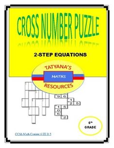 A fun Cross number puzzle to help students review solving 2 STEP equations. This math resource includes: Cross Number Puzzle Key/Solution ideal for cooperative groups, peer to peer or individually