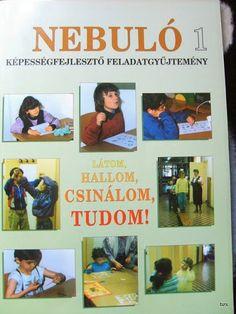 Nebuló - Képességfejlesztő feladatgyűjtemény - Kiss Virág - Picasa Webalbumok Psychology, Infant, Crafts For Kids, Preschool, Album, Teaching, Baseball Cards, Education, Children