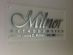 Milnor Orthodontics Acrylic Sign by SignWorks Dental Office Decor, Dental Office Design, Medical Design, Office Signage, Office Logo, Dental Reception, Salon Signs, Dental Logo, Office Plan