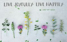 """""""Be cheerful in all that you do. Live joyfully. Live happily."""" #goals #live #happy #lds"""