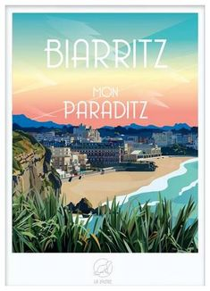 Wine Chart, Vintage Travel Posters, Poster Vintage, Biarritz, Travel List, Beach, Places, Inspired, City Illustration