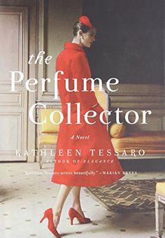 The Perfume Collector: A Novel by Kathleen Tessaro https://smile.amazon.com/dp/B00QFR5QDI/ref=cm_sw_r_pi_dp_U_x_iB6oAbGMBHB97