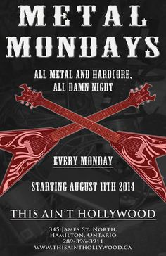 METAL MONDAYS @ This Ain't Hollywood @thesainttweets #hamont #metal   GunnerSmith.ca Mondays, Hollywood, Metal, Metals