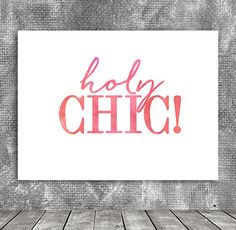 holy chic Watercolor Typography Poster Quote Print by PrintFusion
