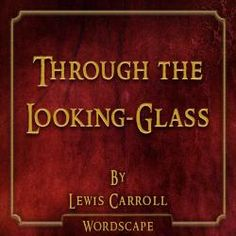 Through the Looking-Glass Audio Book from Freegal - free with library card