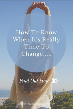 3 important questions to ask yourself before any big decision or change >>