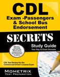 CDL Exam Secrets -Passengers & School Bus Endorsements & CDL Practice Tests : Study Guide : Your Key to Exam Success #DOEBibliography