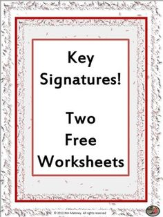 KEY SIGNATURES: Two free worksheets - great for revision work!