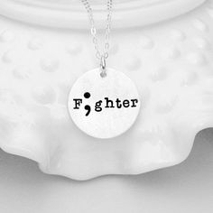 Fighter - Semi Colon Jewelry - SemiColon Necklace - Semicolon Movement - Project Awareness - Depression and Self Harm Awareness