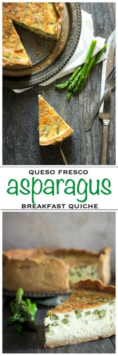 A creamy breakfast quiche filled with asparagus, onion and ranchero queso fresco | Foodness Gracious