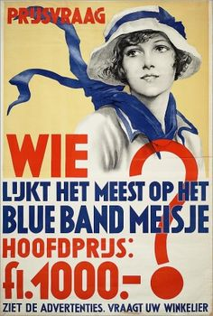Who is most like the Blue Band girl? Grand Prize ca. Poster Ads, Advertising Poster, Food Advertising, Vintage Ads, Vintage Posters, Vintage Food, Best Memories, Childhood Memories, Old Commercials