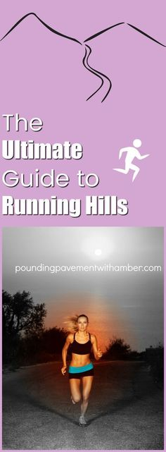 The Ultimate Guide to Running Hills. Take your running training to the next level by incorporating hills into your routine. Here's how to run hills effectively.